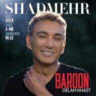 Shadmehr Aghili – Baroon Delam Khast