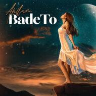 Ahllam – Bade To