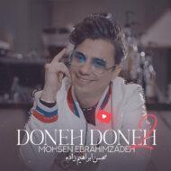 Mohsen Ebrahimzadeh – Doneh Doneh 2