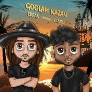 Erfan – Goolam Nazan (Ft. Chvrsi)
