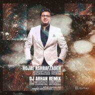 Hojat Ashrafzadeh – Atasham Bash (Dj Arhan Remix)