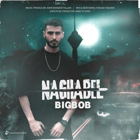 Naghabel – Big Bob