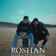 Reza Pishro & Erfan – Roshan