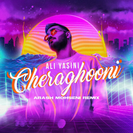 Ali Yasini – Cheraghooni (Arash Mohseni Remix)