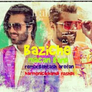 Macan Band – Baziche Remix (Behtash Arefan)