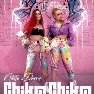 Nikita & Shery M – Chika Chika