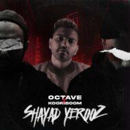 Octave & Cooriboom – Shayad Yerooz