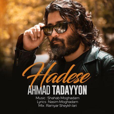 Ahmad Tadayyon – Hadese
