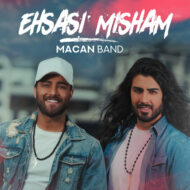 Macan Band – Ehsasi Misham