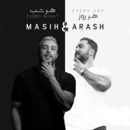 masih And Arash AP – Har Rooz Har Shab