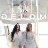 Nikita & Shery M – Delom