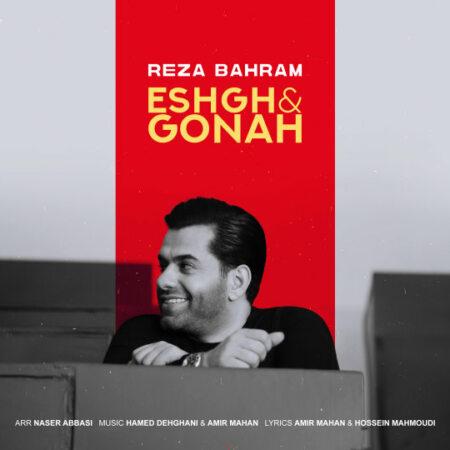 Reza Bahram – Eshgho Gonah