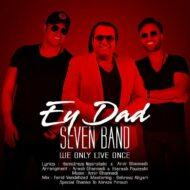 7 Band – Ey Dad