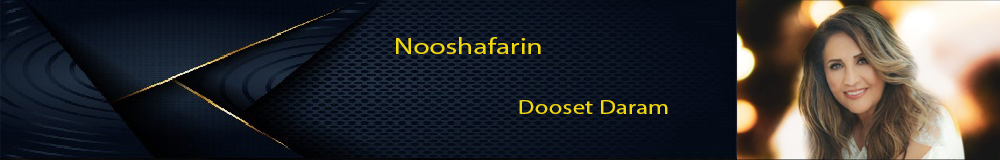 Nooshafarin Dooset Daram