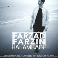 Farzad Farzin – Halam Badeh