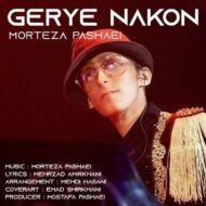 Morteza Pashaei – Gerye Nakon