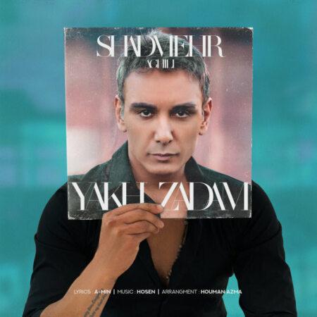 Shadmehr Aghili – Yakh Zadam