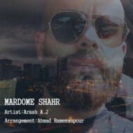 Arash AJ – Mardome Shahr
