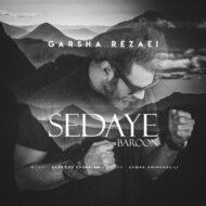 Garsha Rezaei – Sedaye Baroon