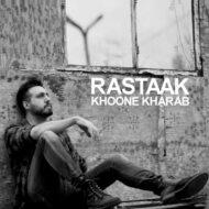 Rastaak – Khoone Kharab