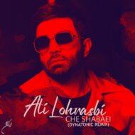 Ali Lohrasbi – Che Shabaei (Dynatonic Remix)