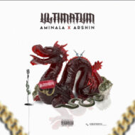 Arshin & Aminala – Ultimatum