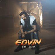 Edvin – Wake Me Up