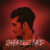 Shahrouz Fard – Tanham Nazar