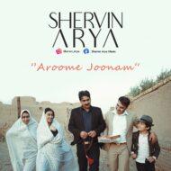 Shervin Arya – Aroome Joonam