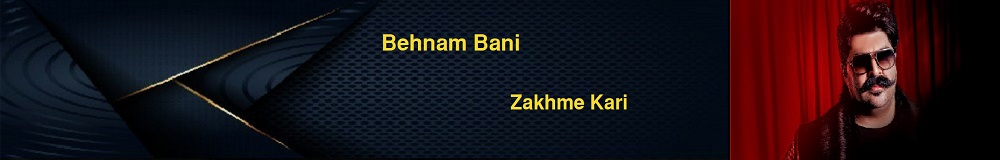 Behnam Bani Zakhme Kari