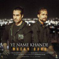 Macan Band – Ye Name Khande