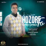 Omid Omidi – Hozore To