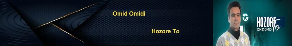 Omid Omidi Hozore To