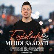 Mehdi Saadati – Fogholadeh