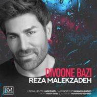 Reza Malekzadeh – Divoone Baz